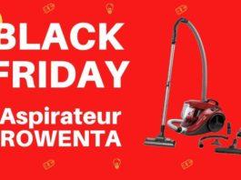 black friday aspirateur rowenta